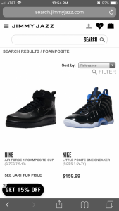 "fc14d712bc7 ... FC01D28F-F43D-48C3-9748-94CCBE1800FF.png Anyone else only seeing these  results when searching ""Foamposite"" on JimmyJazz"