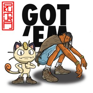 Travis Scott x Meowth_Got em.JPG